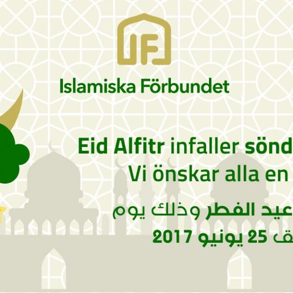 Eid Alfitr infaller söndagen den 25:e juni 2017