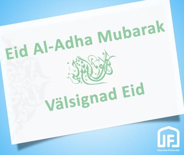 EID AL-ADHA INFALLER PÅ FREDAG DEN 1:A SEPTEMBER